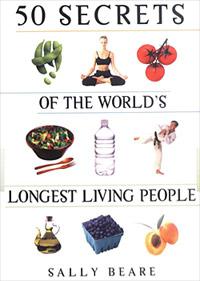 Secrets of World's Longest Living People